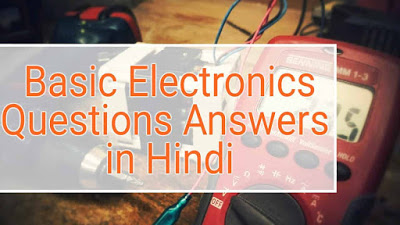 Basic Electronics objective questions